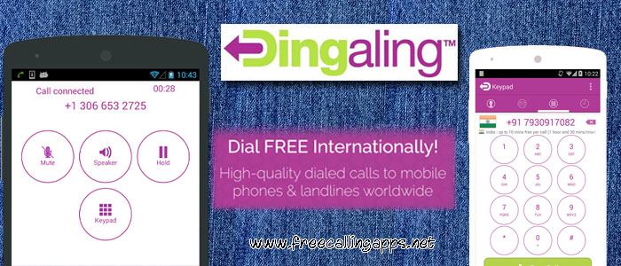 Dingaling app , free calls to mobile and land lines - Free